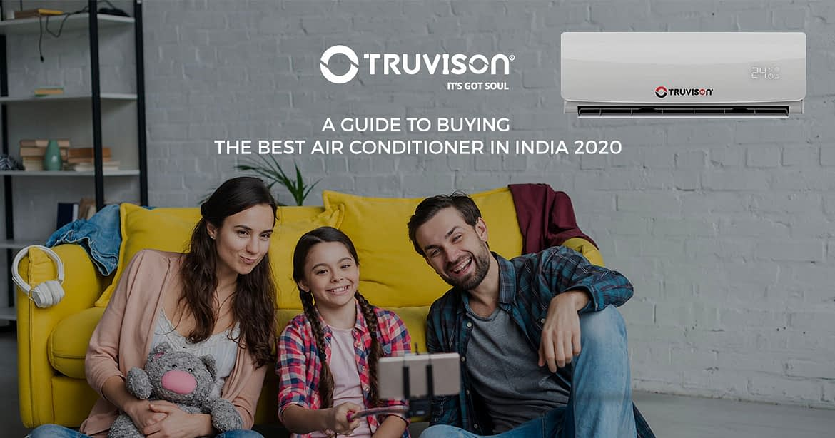 A guide to buying the best air conditioner in India 2020