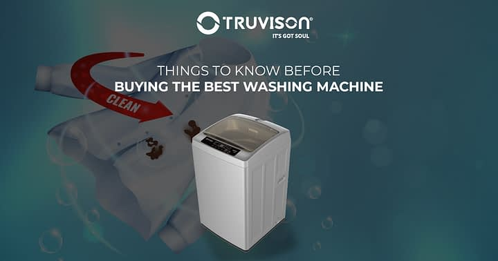 Things to Know Before Buying the Best Washing Machine in India