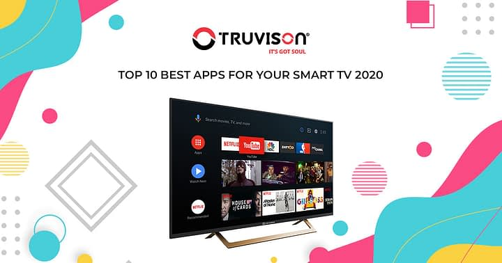 Top 10 best apps for your smart TV 2020