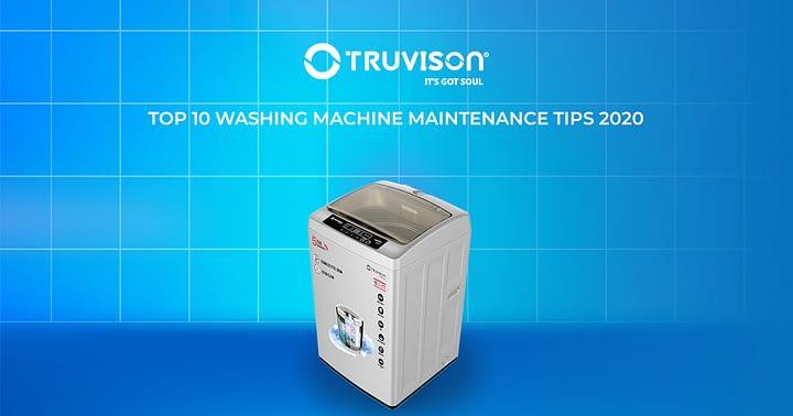 Top 10 washing machine maintenance tips 2020