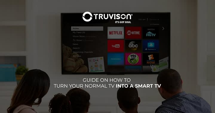 Guide on how to turn your normal TV into a smart TV